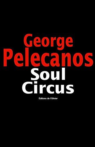 Soul Circus par Georges P. Pelecanos