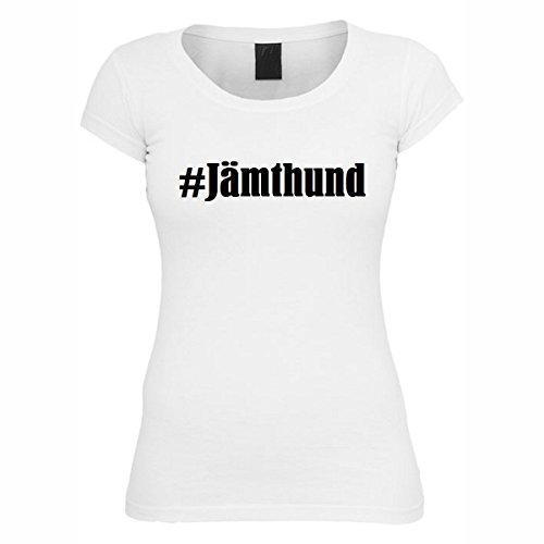 T-Shirt #Jämthund Hashtag Raute für Damen Herren und Kinder ... in den Farben Schwarz und Weiss Weiß