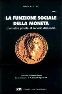 La funzione sociale della moneta