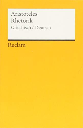 Rhetorik: Griechisch/Deutsch (Reclams Universal-Bibliothek)