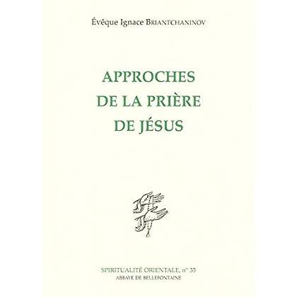 Approches de la prière de Jésus