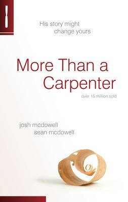 Produktbild [(More Than a Carpenter : His Story Might Change Yours)] [By (author) Josh McDowell ] published on (March, 2011)