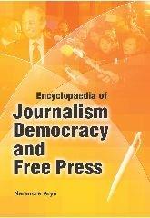Encyclopaedia of Journalism, Democracy and Free Press
