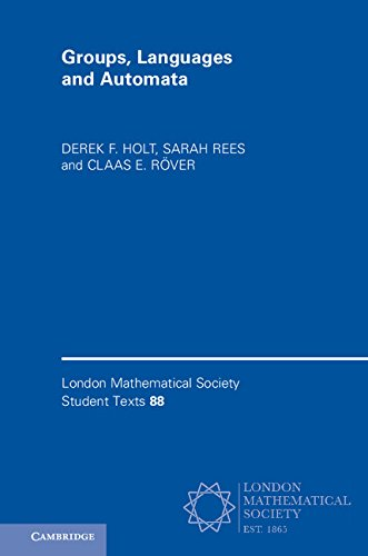 Groups, Languages and Automata (London Mathematical Society Student Texts Book 88) (English Edition)