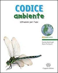 Codice ambiente. Istruzioni per l'uso. con espansione online. Per le Scuole superiori