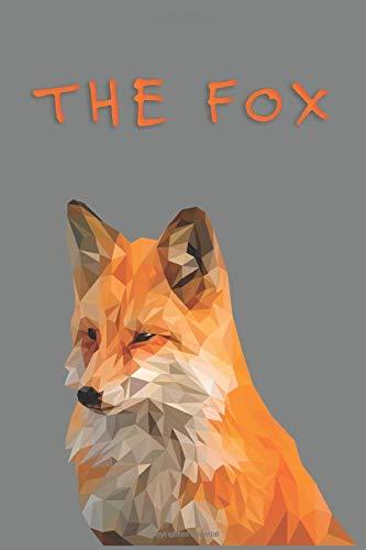 The Fox: Inspire Yourself Write Something Beautiful   Notebook Journal  6x9