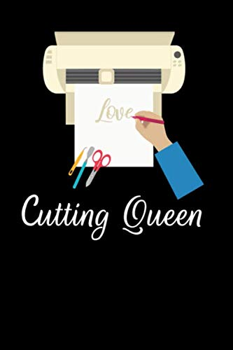 Cutting Queen: A Notebook for Vinyl and HTV Crafters