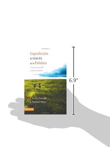 Expedicion A Traves de la Palabra: Guia Para Entender y Aplicar la Biblia