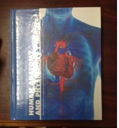 Human Anatomy and Physiology I and II 6th Edition