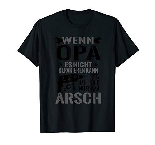 Herren Herren Kann Dann Sind Wir Am Arsch Großvater Liebe T-Shirt