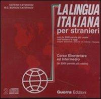 La lingua italiana per stranieri. Corso elementare ed intermedio. 2 CD Audio por Katerin Katerinov