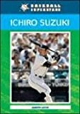 Levin, J:  Ichiro Suzuki (Baseball Superstars)