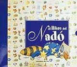 El llibre del nadó (INFANTIL CATALÀ) - 9788427200326
