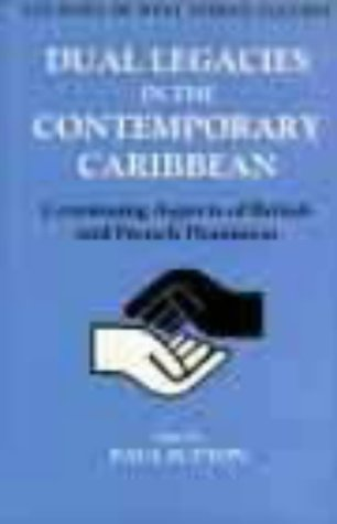 dual-legacies-in-the-contemporary-caribbean-continuing-aspects-of-british-and-french-dominion-legaci