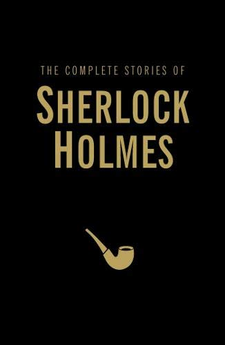 The Complete Stories of Sherlock Holmes (Wordsworth Library Collection) por Sir Arthur Conan Doyle