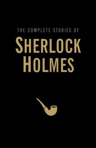The Complete Stories of Sherlock Holmes (Wordsworth Library Collection) por Sir Arthur Conan Doyle