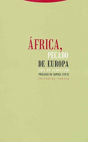África, Pecado De Europa