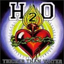 Songtexte von H₂O - Thicker Than Water