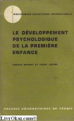 Le développement psychologique de la première enfance