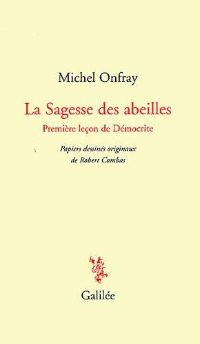 La Sagesse des abeilles : Première leçon de Démocratie par Michel Onfray