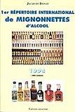 1er répertoire international de mignonnettes d'alcool - 1998 : buticulamicrophiliste