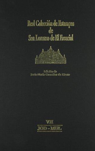 Real Colección de Estampas de San Lorenzo de El Escorial: VII JOD-MUL por Jesus María González De Zarate