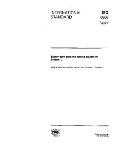 ISO 8866:1991, Rotary core diamond drilling equipment -- System C -