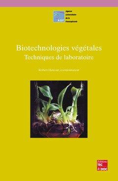 Biotechnologies végétales : Techniques de laboratoire