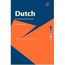 [(Dutch: An Essential Grammar)] [Author: William Z. Shetter] published on (August, 2007)