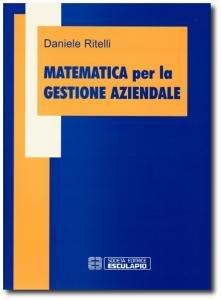 Matematica per la gestione aziendale
