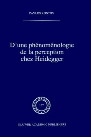 D'Une Phenomenologie De LA Perception Chez Heidegger