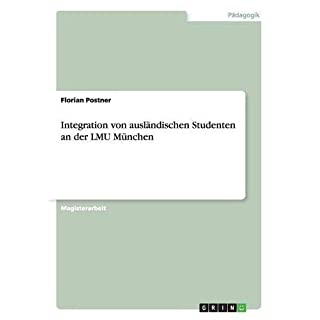 Integration von ausländischen Studenten an der LMU München