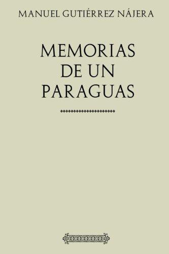 Colección Manuel Gutiérrez Nájera. Memorias de un paraguas
