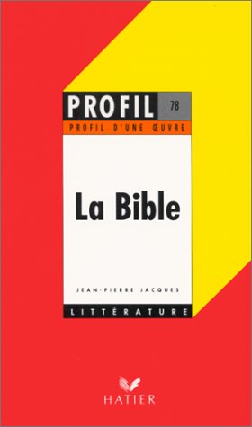 La Bible par Jean-Pierre Jacques