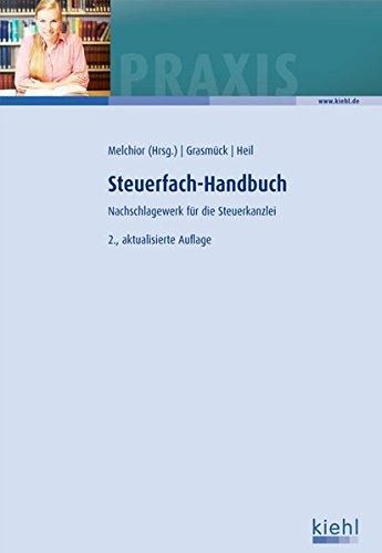 Steuerfach-Handbuch: Nachschlagewerk für Steuerkanzleien