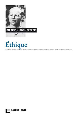 Ethique par  Dietrich Bonhoeffer