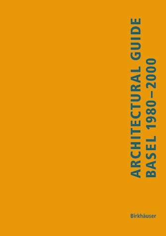 Guide D'Architecture De Bale 1980-2000 par Lutz Windhofel