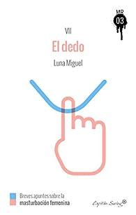 El dedo par Luna Migel