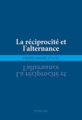 La réciprocité et lalternance par Pierre-André Stucki