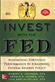Invest with the Fed: Maximizing Portfolio Performance by following Federal Reserve Policy