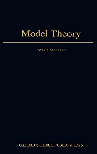 Model Theory (Oxford Logic Guides) por Mariano C. Manzano