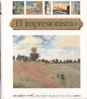 El impresionismo (Mundo maravilloso)