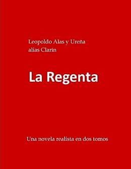 La Regenta (Penguin Classics) (Spanish Edition) di [y Ureña, Leopoldo Alas]