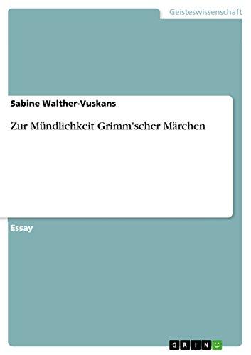 Zur Mündlichkeit Grimm'scher Märchen von [Walther-Vuskans, Sabine]