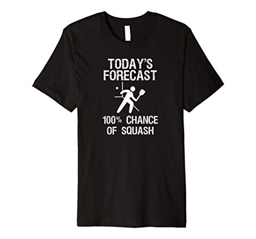 SQUASH Ball T-shirt – Funny Squash Today 's Forecast