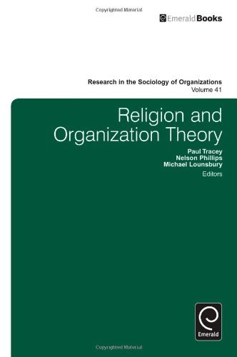Religion and Organization Theory (Research in the Sociology of Organizations): 41 by Paul Tracey (2014-03-27)