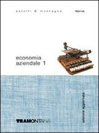 Economia aziendale. Con espansione online. Per gli Ist. Professionali per i servizi commerciali: 1