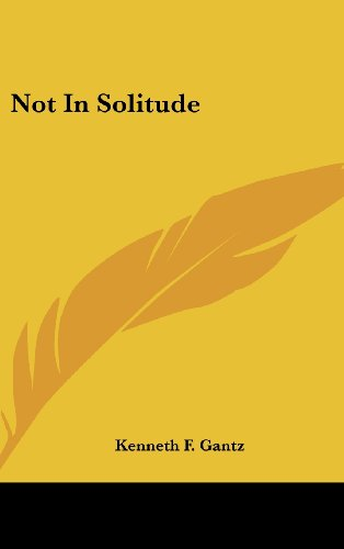 Not in Solitude