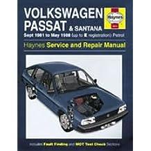 Volkswagen Passat and Santana 1981-88 Service and Repair Man (Haynes Service and Repair Manuals)