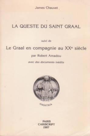 La Queste du Saint Graal par James Chauvet